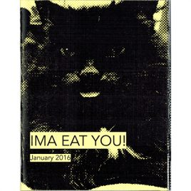 Ima Eat You! January 2016