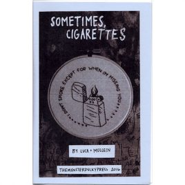 Sometimes, Cigarettes