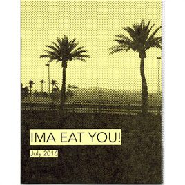 Ima Eat You! July 2016