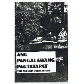 Ang Pangalawang Pagtatapat: The Second Confessions