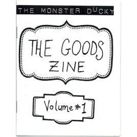The Goods Zine Vol. 1