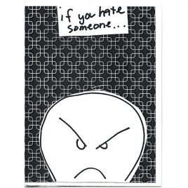 If you hate someone… 2nd Edition