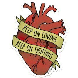 Keep On Loving Sticker