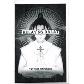 Kulay Ng Balat: The Third Confessions