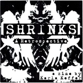 Shrinks: A Retrospective