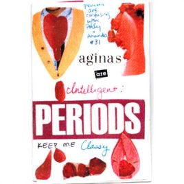 Penises Are Confusing #31: Periods Keep Me Classy