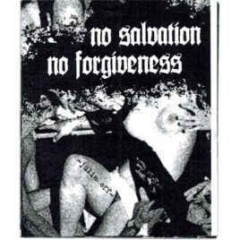 No Salvation // No Forgiveness