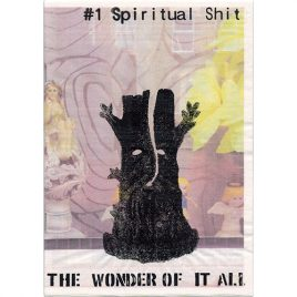 The Wonder Of It All #1: Spiritual Shit